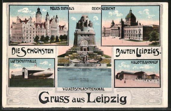 AK Leipzig, Völkerschlachtdenkmal, Neues Rathaus, Reichsgericht, Luftschiffhalle, Hauptbahnhof