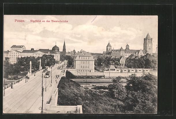 AK Posen, Strassenbahn auf der Theaterbrücke