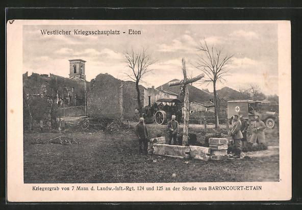 AK Eton, Kriegergrab von 7 Mann der Landw.-Inft.-Regt. 124 und 125 an der Strasse Baroncourt-Etain, Lokomobil