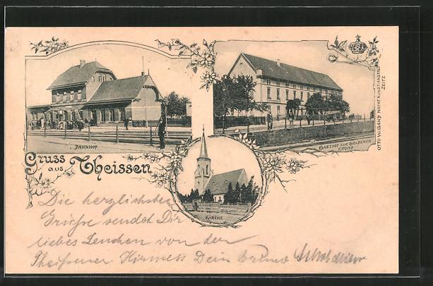 AK Theissen, Bahnhof, Gasthof zur goldenen Krone, Kirche