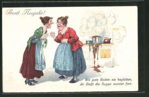AK Prosit Neujahr!, Wo gute Reden sie begleiten da fliesst die Suppe munter fort, Tratschweiber