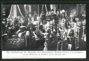 AK Dresden, Aufbahrung Georg von Sachsen in der Hofkirche, 1904