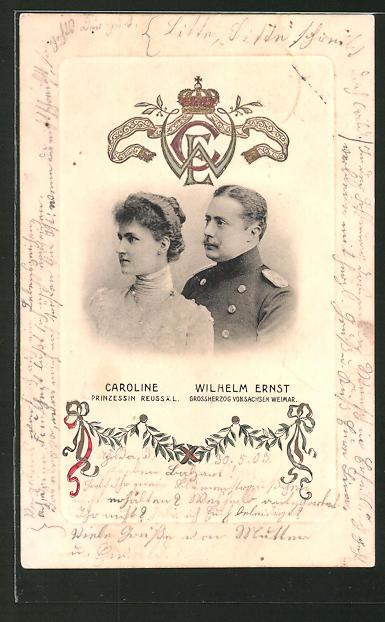 AK Wilhelm Ernst Grossherzog von Sachsen-Weimar-Eisenach und Prinzessin Reuss ä. L. Caroline
