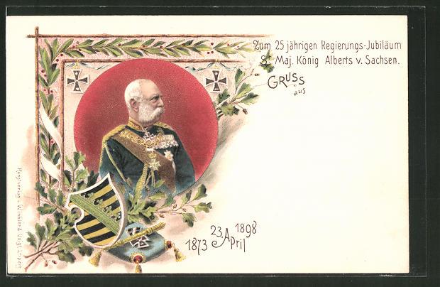 Lithographie König Albert von Sachsen zum 25-jährigen Regierungs-Jubiläum