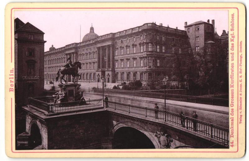 Fotografie Römmler & Jonas, Dresden, Ansicht Berlin, Denkmal des Grossen Kurfürsten und das Kgl. Schloss