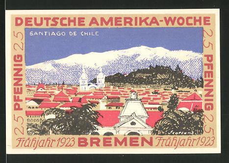 Notgeld Bremen 1923, 25 Pfennig, Stadtwappen und internationale Flaggen, Ansicht von Santiago de Chile