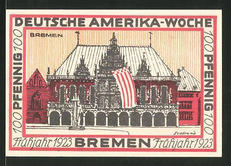 Notgeld Bremen 1923, 100 Pfennig, Stadtwappen und internationale Flaggen, Rathaus