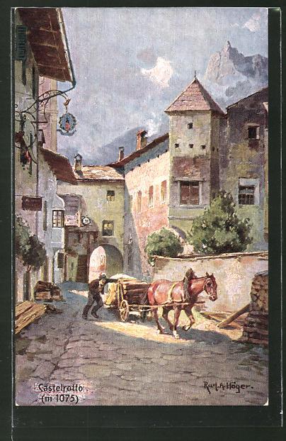 Künstler-AK Rudolf Alfred Höger: Castelrotto, Strassenpartie, Pferdegespann