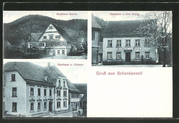 AK Schenkenzell, Gasthaus z. drei König, Gasthaus Sonne, Gasthaus zum Ochsen