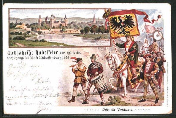 Lithographie Aschaffenburg, 450 jährige Jubelfeier der kgl. priv. Schützengesellschaft Aschaffenburg 1898