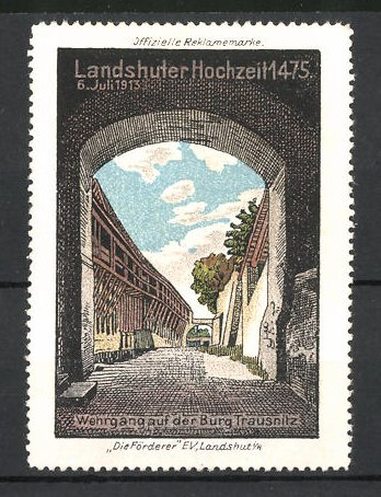 Reklamemarke Landshut, Landshuter Hochzeit 1913, Wehrgang auf der Burg Trausnitz