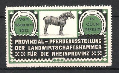 Reklamemarke Köln-Merheim, Pferde-Ausstellung 1912, Pferd
