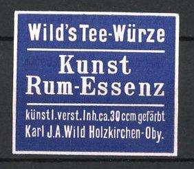Reklamemarke Holzkirchen, Wild's Tee-Würze Kunst Rum-Essenz, Karl J. A. Wild