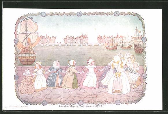 Künstler-AK Henriette Willebeek le Mair: Little songs of long ago, London Bridge has broken down, spielende Kinder