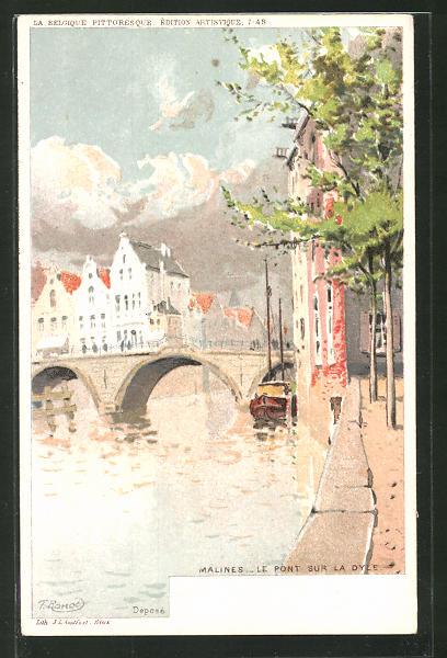 Künstler-AK F. Ranot: Malines, Le Pont sur la Dyle, Ortspartie mit Brücke und Fluss
