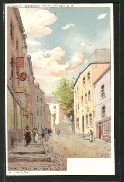 Künstler-AK F. Ranot: Arlon, Escalier St. Donat, Strassenszene