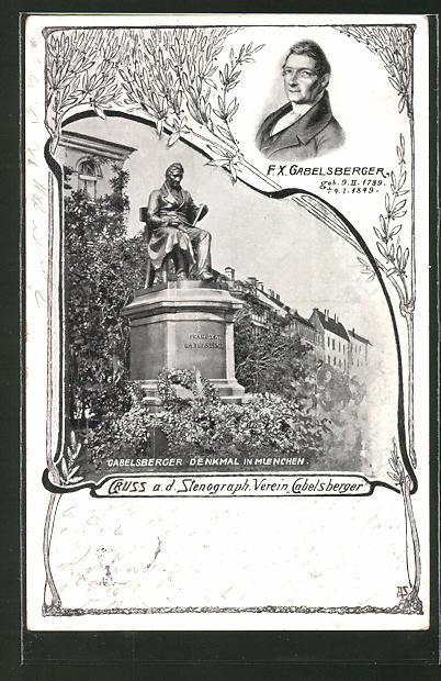 AK München, Gabelsberger Denkmal, Porträt Gabelsberger, Stenographie