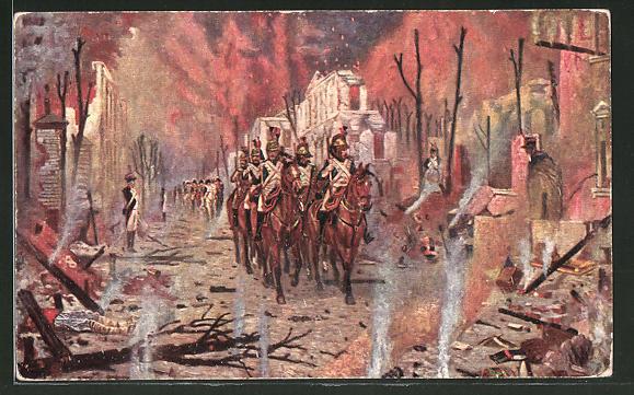 AK Le retour du palais Pierre, Soldaten reiten durch eine abgebrannte Stadt, Befreiungskriege