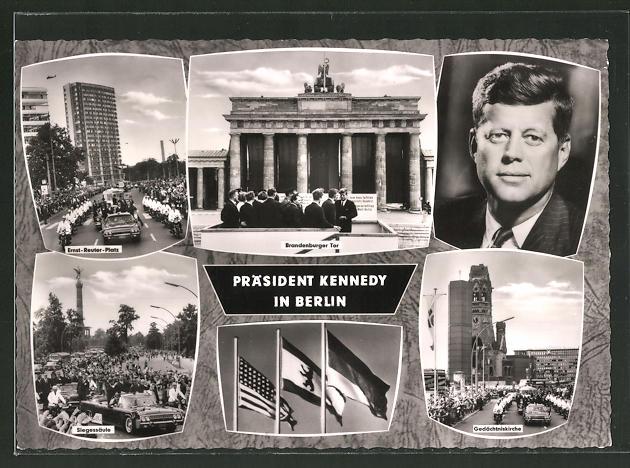 AK Berlin, Präsident Kennedy in Berlin, Ernst-Reuter-Platz, Brandenburger Tor, Gedächtniskirche