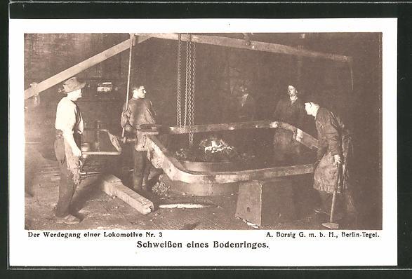 AK A. Borsig, Berlin-Tegel, Der Werdegang einer Lokomotive Nr. 3, Schweissen eines Bodenringes