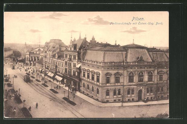 AK Pilsen, Ferdinandstrasse mit Österr.-Ung. Bank