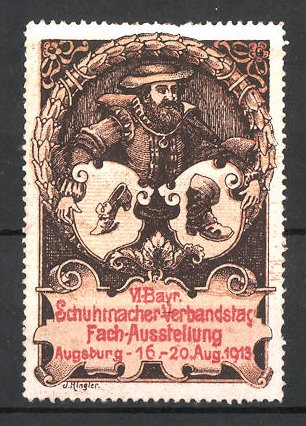 Reklamemarke Augsburg, VI. Bayr. Schuhmacher-Verbandstag-Fach-Ausstellung 1913, Schuhmacher