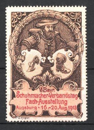 Reklamemarke Augsburg, VI. Bayr. Schuhmacher-Verbandstag-Fachausstellung 1913, Schuhmacher