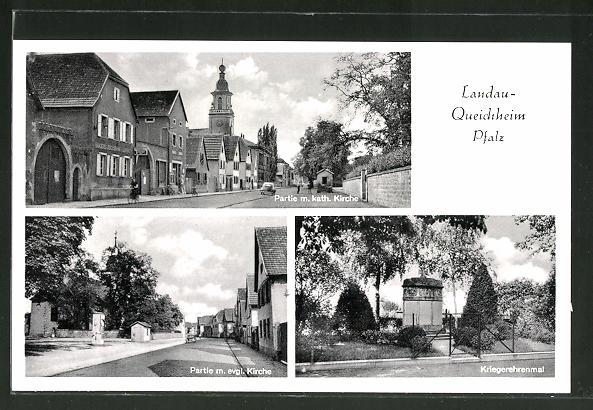 AK Landau-Queichheim / Pfalz, Strassenpartie an der kath. Kirche, evang. Kirche, Kriegerehrenmal