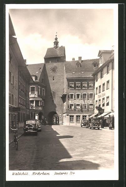 AK Waldshut-Tiengen / Hochrhein, Strasse am Unteren Tor, Rheinischer Hof