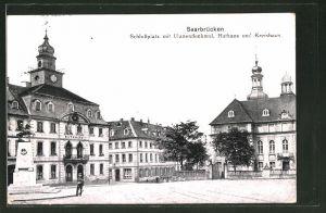 AK Saarbrücken, Schlossplatz mit Ulanendenkmal, Rathaus und Kreishaus