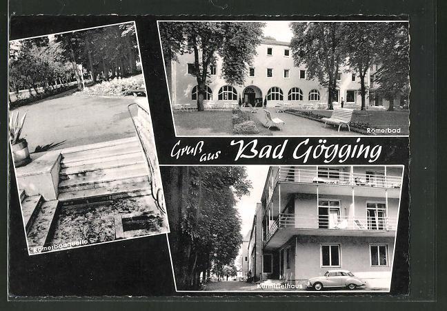 AK Bad Gögging, Römerbad, Römerbadquelle, Kurmittelhaus