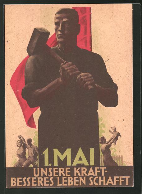 Künstler-AK 1. Mai 1947, Unsere Kraft besseres Leben schafft, DDR-Propaganda