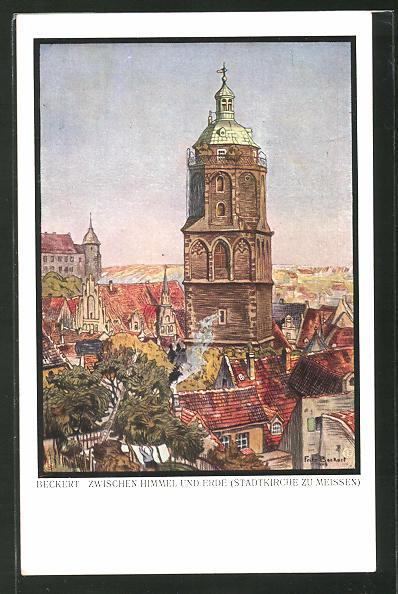 Künstler-AK Fritz Beckert: Meissen, Stadtkirche, Zwischen Himmel und Erde