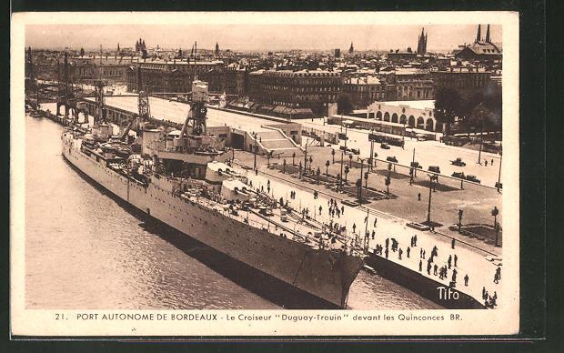 AK Bordeaux, Kriegsschiff Duguay-Trouin liegt im Hafen