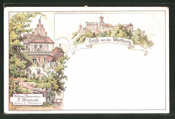 Lithographie Eisenach, Wartburg-Restaurant von F. Wieprecht, Ansicht der Wartburg