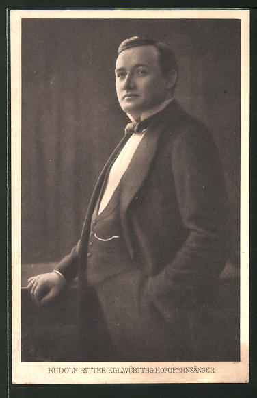 AK Rudolf Ritter, Kgl. Württbg. Hofopernsänger