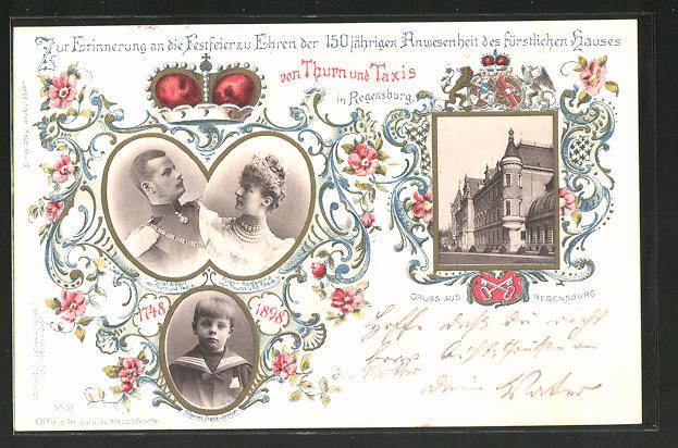 AK Regensburg, 150 jährige Anwesenheit des Fürstenhauses von Thurn & Taxis