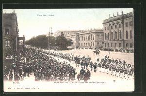 AK Berlin, Unter den Linden mit Kaiser Wilhelm II. an der Spitze der Fahnen-Compagnie