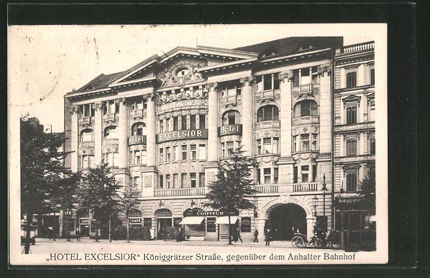 AK Berlin-Kreuzberg, Strassenpartie am Hotel Excelsior, Königgrätzer Strasse