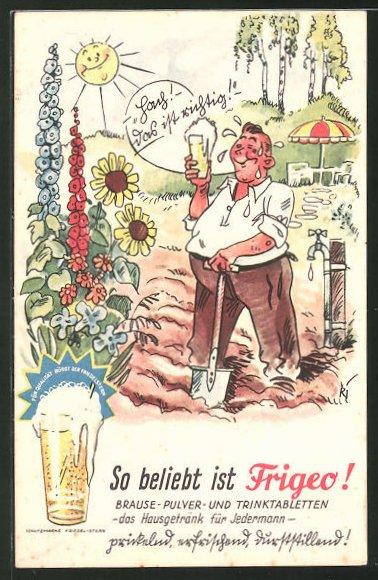 AK Reklame für Frigeo Brause-Pulver, Erfrischung bei der Gartenarbeit mit Frigeo Brause