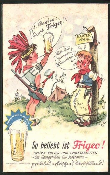 AK Reklame für Frigeo Brause-Pulver, Cowboy und Indianer-Spiel mit Frigeo Brause