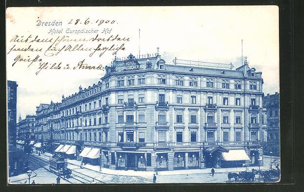 AK Dresden, Pferdebahn am Hotel Europäischer Hof, Prager Strasse 39