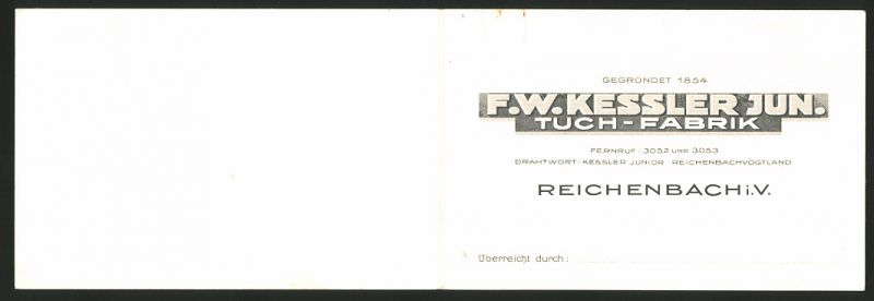Vertreterkarte Reichenbach i. V., F. W. Kessler Jun. Tuch-Fabrik, Fabrikgebäude
