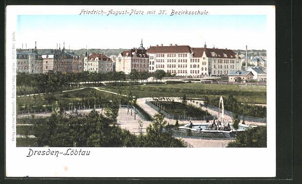 Goldfenster-AK Dresden-Löbtau, Friedrich-August-Platz m. 37. Bezirksschule