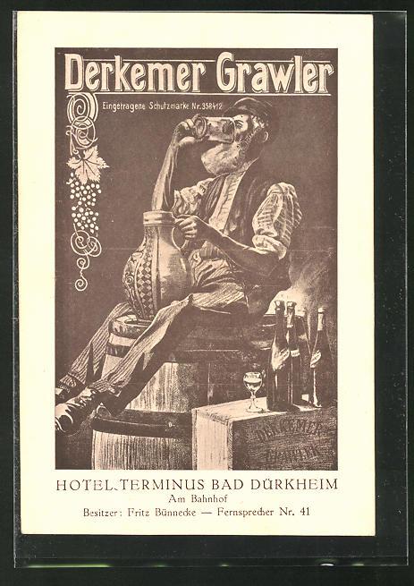 AK Bad Dürkheim, Derkemer Grawler, Hotel Terminus, Bes.: Fritz Bünnecke, Strasse Am Bahnhof