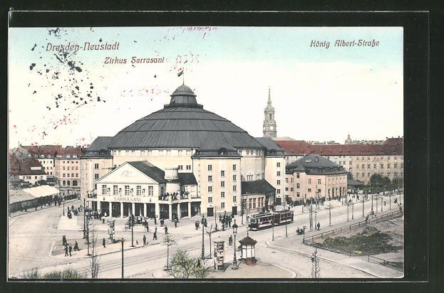 AK Dresden-Neustadt, Strassenbahn vor dem Zirkus Sarrasani