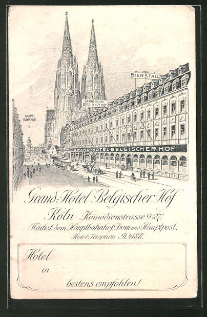 AK Köln, Grand Hotel Belgischer Hof, Komödienstrasse 9-27, Kölner Dom im Hintergrund