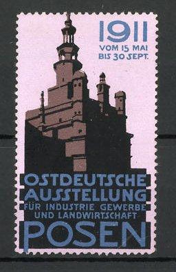 Reklamemarke Posen, Ostdeutsche Ausstellung für Industrie und Gewerbe 1911, Ausstellung-Haus