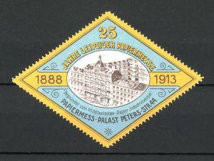 Reklamemarke Leipzig, 25. Papiermesse 1913, Ausstellungs-Gelände