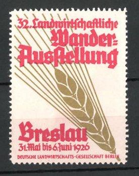Reklamemarke Breslau, 32. landwirtschaftliche Wander-Ausstellung 1926, Messelogo